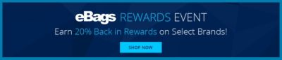 eBags Rewards Event | Earn 20% Back | Shop Now
