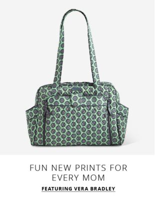 Fun new prints for every Mom (featuring Vera Bradley)