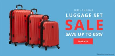 Semi-Annual - Luggage Set Sale - Save up to 65%*