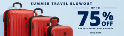 Summer Travel Blowout | Up to 75% Off
