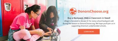 Donors Choose buy a backpack help a classroom in need!