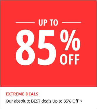 Extreme Deals | Save Up to 85% Off | Shop Now
