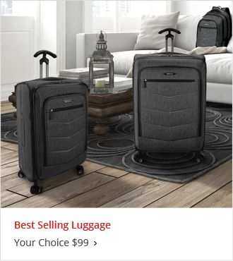 Your Choice Best Selling Luggage at $99