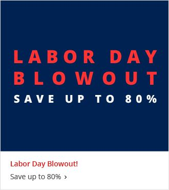 Labor Day Blowout Save up to 80%