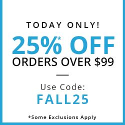 TODAY ONLY! $25* OFF ORDERS OVER $99 USE CODE:FALL25