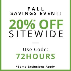 FALL SAVINGS EVENT 20%* OFF SITEWIDE USE CODE: 72HOURS