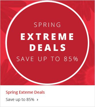 Spring Extreme Deals - Save up to 85%