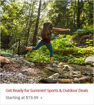 Get Ready for Summer! Sports & Outdoor Deals - Starting at $19.99