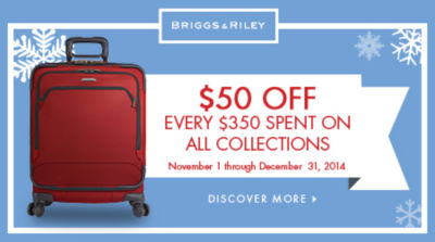 Briggs & Riley Sale - Save $50 on every $350 spent