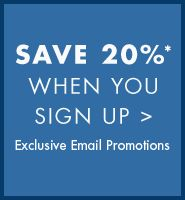 Save 20% When You Sign Up - Exclusive Email Promotions