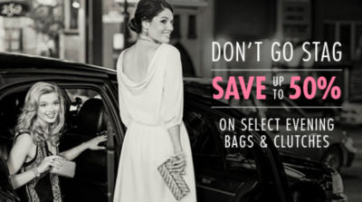 Don't Go Stag! Save Extra 15% off all Evening bags, clutches & fashion accessories. Shop Now