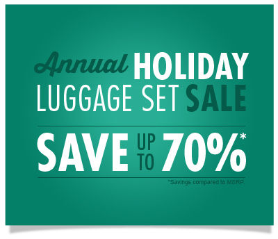 Annual Holiday Luggage Set Sale - Save up to 70% - Shop Now!