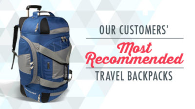 Shop Our Customers' Most Recommended Travel Backpacks