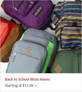 Back to School Must Haves Starting at $12.99