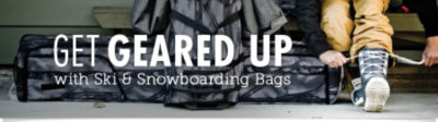 Get Geared Up with Ski and Snowboarding Bags. Shop Now!