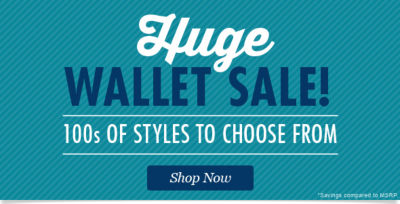 Huge Wallet Sale! 100s of Styles to Choose from. Shop Now!