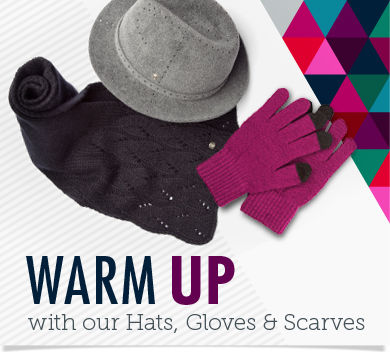 Warm Up-With our Hats, Gloves and Scarves