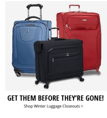 Get them before they're gone! | Shop Winter Luggage Closeouts