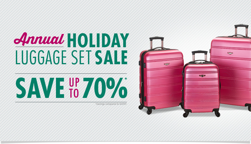 Annual Holiday Luggage Sale - Save up to 70% - Shop Now