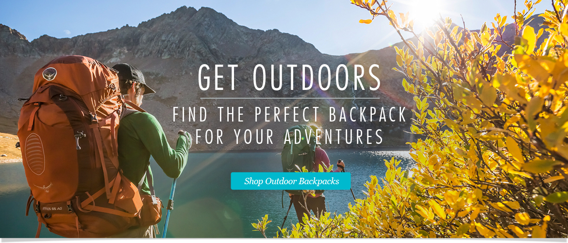 Get Outdoors! Find the Perfect Backpack for Your Adventures. Shop Outdoor Backpacks Now