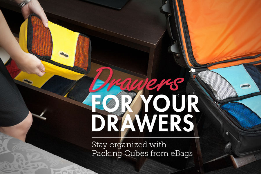 Drawers for Your Drawers. Stay Organized and Travel Well with Packing Cubes from eBags.
