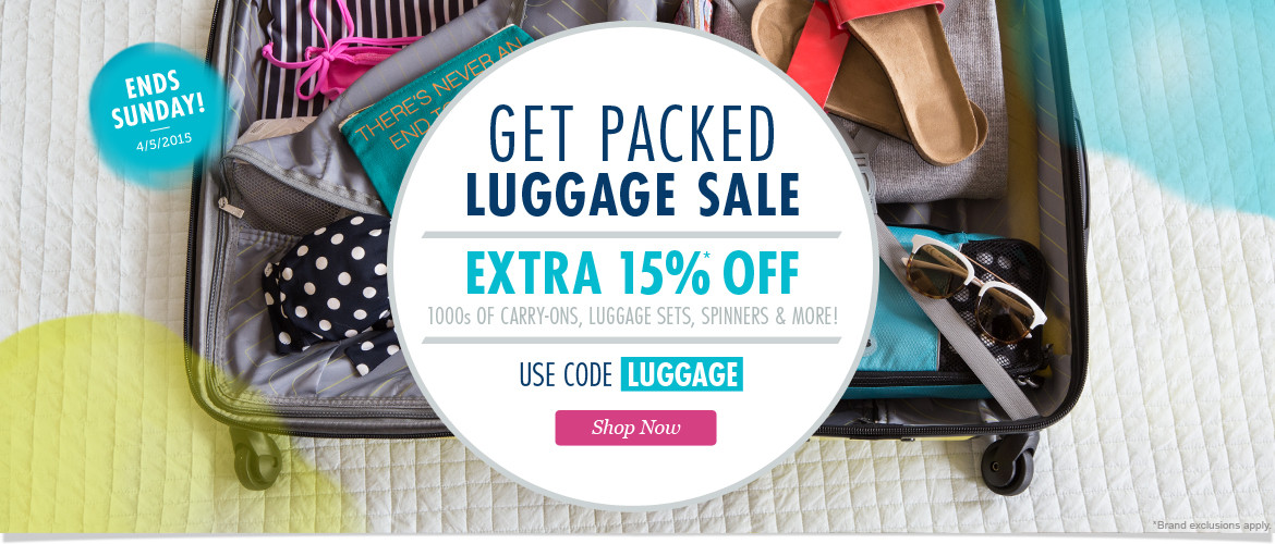 Get Packed Luggage Sale: Extra 15% Off All Luggage with code: LUGGAGE Ends 4/5/2015 at 11pm PT. Shop Now!