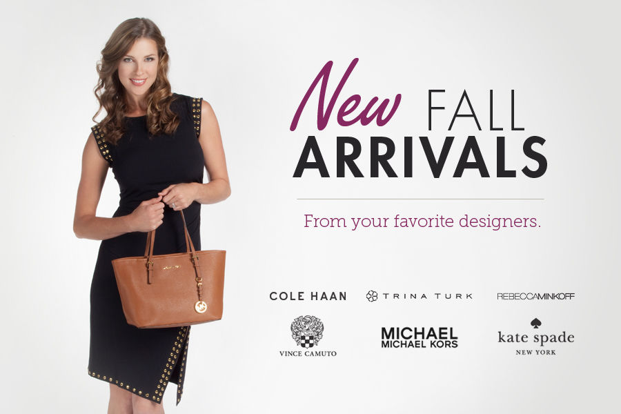 Shop New Fall Arrivals from all your Favorite Designers!