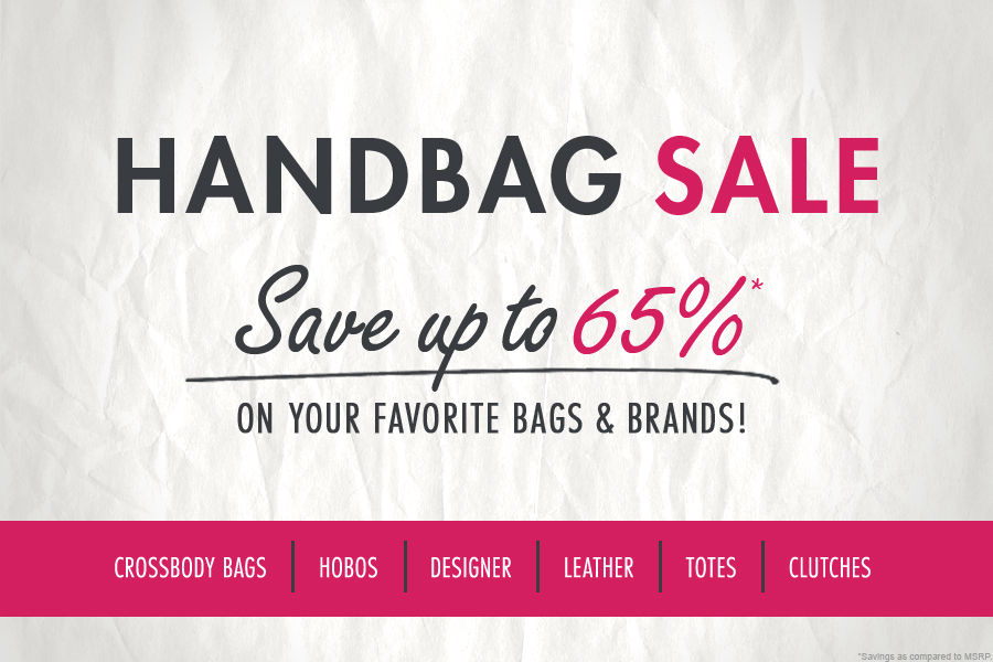 Shop Handbag Sale. Save up to 65% on Crossbody Bags, Design, Hobos, Leather, Totes, Clutches, Handbags & Purses