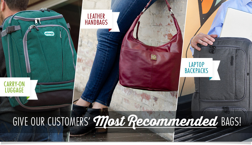 Give Our Customers' Most Recommended Bags! Shop Now