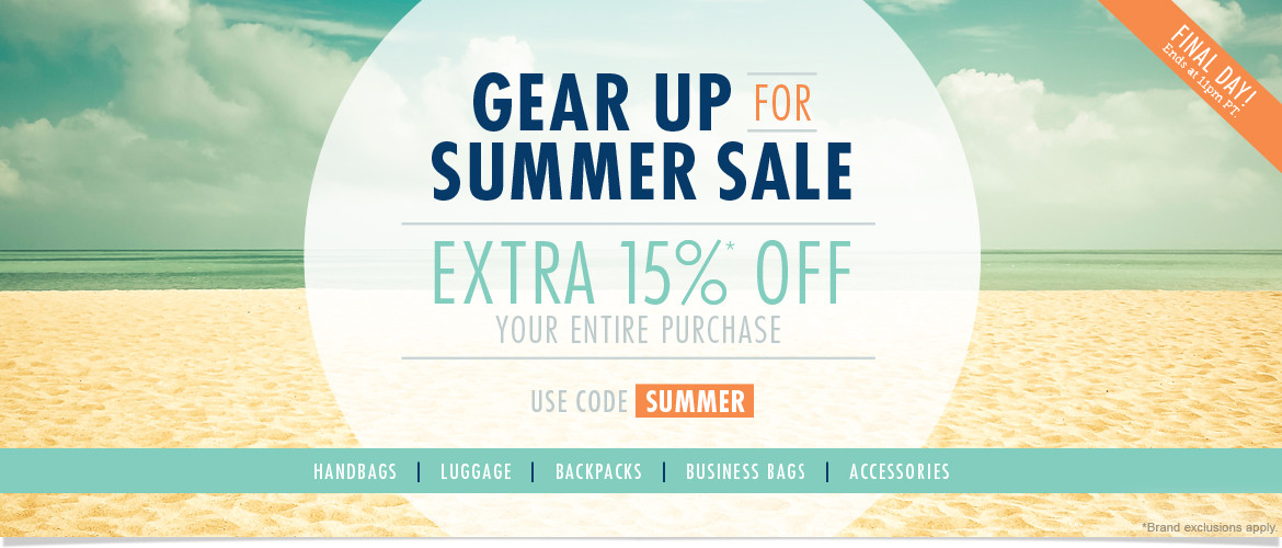 Final Day! Gear up for Summer Sale: Extra 15% Off Your Entire Purchase! Use Code: SUMMER  Ends 4/26/15 at 11pm PT