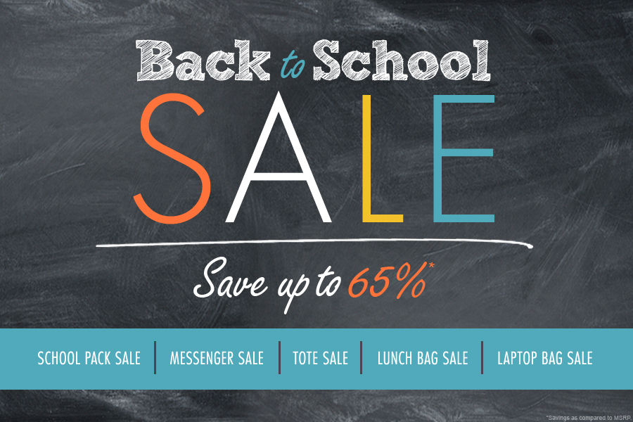 Shop Back to School Sale | Save up to 65% on School Packs, Messengers, Totes, Lunch Bags, and Laptop Bags