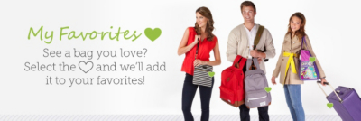 My Favorites - See a bag you're interested in? Select the heart icon and we'll keep track.